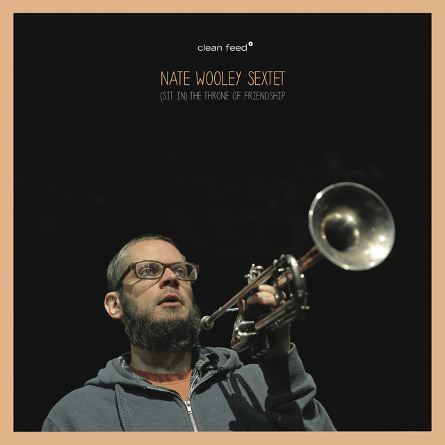 Nate Wooley Sextet