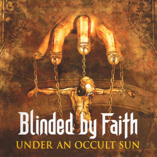 Blinded By Faith