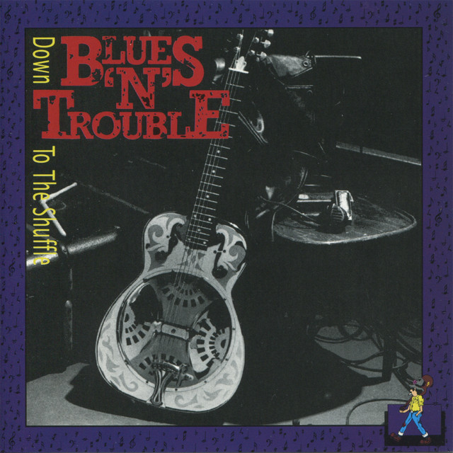 Blues 'n' Trouble