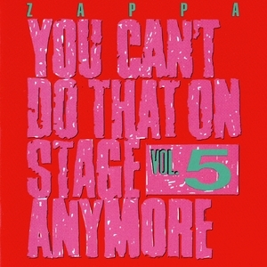 You Can't Do That On Stage Anymore, Vol. 5 (2CD)