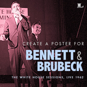 Bennett & Brubeck: The White House Sessions, Live 1962