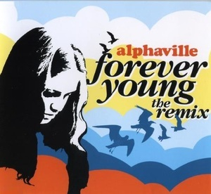 Forever Young (The Remix)
