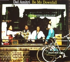 Be My Downfall [CDS]