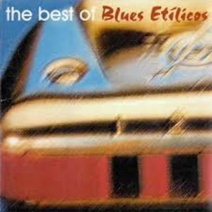 The Best Of Blues Etilicos