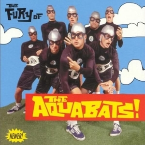 The Fury Of The Aquabats!