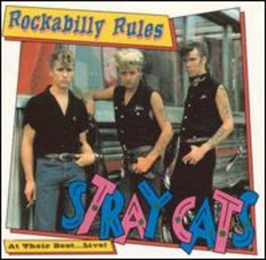 Rockabilly Rules: At Their Best... Live!