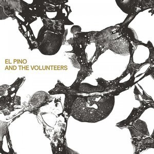 El Pino And The Volunteers - El Pino and the Volunteers