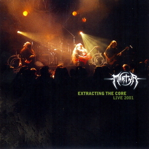 Extracting the Core - Live 2001