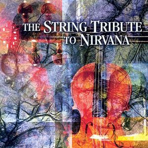 The String Tribute To Nirvana