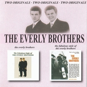 The Everly Brothers / The Fabulous Style Of The Everly Brothers