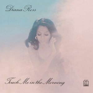 Touch Me In The Morning (2016 Reissue)