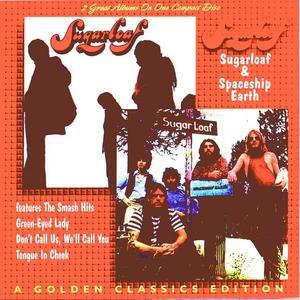 Sugarloaf & Spaceship Earth - A Golden Classics Edition