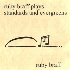 Ruby Braff Plays Standards And Evergreens