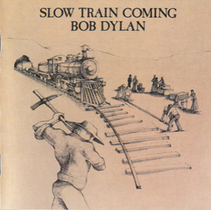 Slow Train Coming (Columbia CD 32524, Austria)
