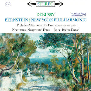 Bernstein Conducts Debussy (remastered)