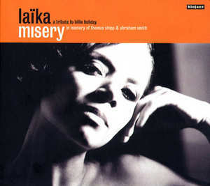 Misery (A Tribute To Billie Holiday)