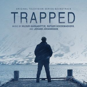 Trapped (Original Television Series Soundtrack)