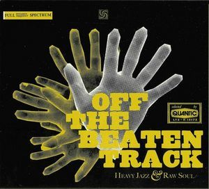 Off The Beaten Track - Mixed By Quantic