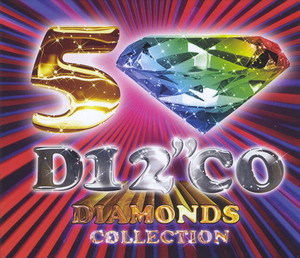 I Love Disco Diamonds Collection Vol. 50 Cd1