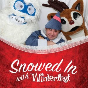 Snowed In With Winterfest