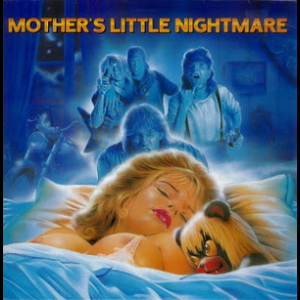 Mother's Little Nightmare