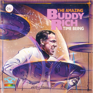 The Amazing Buddy Rich Time Being
