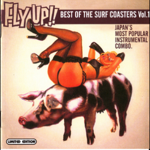 Fly Up!! Best Of Surf Coasters Vol.1