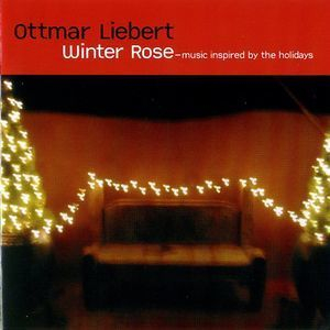 Winter Rose - Music Inspired By The Holidays