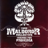 Thee Maldoror Kollective - Themes For Proxima '2007