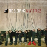 Sleeping, The - What It Takes '2009