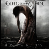 Bleed From Within - Humanity '2009