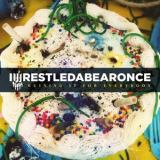Iwrestledabearonce - Ruining It For Everybody '2011