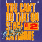 Frank Zappa - You Can't Do That On Stage Anymore - Vol. 2 The Helsinki Concert (2CD) '1995