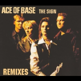 Ace Of Base - The Sign (Remixes) [CDM] '1994