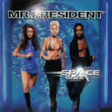 Mr. President - Space Gate '1999