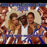 Mr. President - I Give You My Heart [CDS] '1996