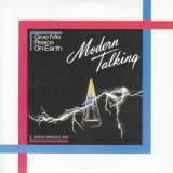 Modern Talking - Give Me Peace On Earth [CDS] '1986