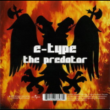 E-Type - The Predator / Far Up In The Air [CDS] '2004
