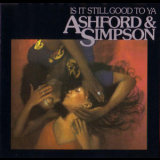 Ashford & Simpson - Is It Still Good To Ya '1978
