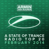 Armin Van Buuren - A State Of Trance Radio Top 20: February 2014 '2014