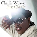 Charlie Wilson - Just Charlie '2010