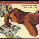 Hatfield And The North - The Rotters' Club '1975