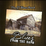 Jt Blues Band, The - Blues From The Barn '2014