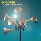 Scooter - The Ultimate Aural Orgasm '2007