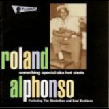 Roland Alphonso Featuring Skatalites & Soul Brothers - Something Special: Ska Hot Shots '2000