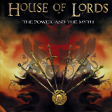 House Of Lords - The Power And The Myth '2004