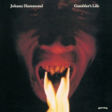 Johnny Hammond - Gambler's Life '1974