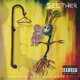 Seether - Isolate And Medicate [deluxe Edition] '2014