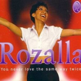 Rozalla - You Never Love The Same Way Twice '1994