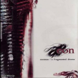 Eon - Envision A Fragmented Drama '2007